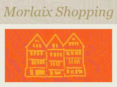 Morlaix Shopping